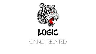 Logic - Gang Related (Lyrics)
