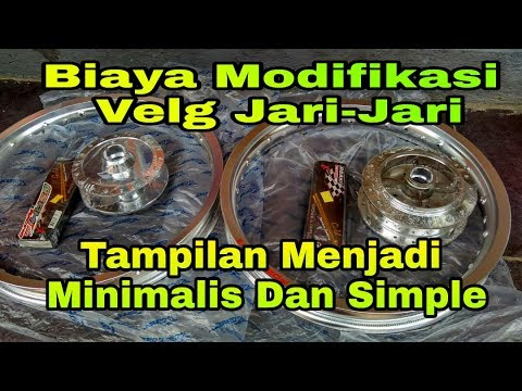Download Video Biaya Modifikasi Velg Jari - Jari Tampilan Minimalis Dan Simple