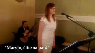 Maryjo, śliczna Pani - Muzyczny Ślub - profesjonalna oprawa muzyczna uroczystości Poznań