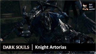 Dark Souls - Knight Artorias Boss Battle [HD]