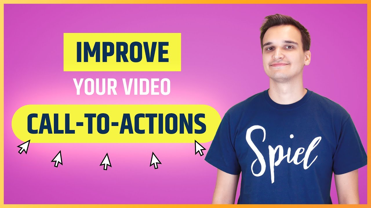 7 Ways to Instantly Improve Your Video Call To Actions