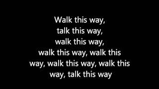 Aerosmith Walk This Way Lyrics