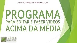 ⚑ Programa Para Editar E Fazer Videos acima da média - Curso Grátis Em Vídeo