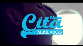 Una Cita Alkilados Letra VIDEO OFICIAL