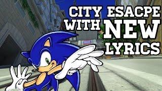 City escape with NEW lyrics(sonic adventure 2/generations)