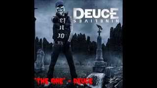 """The One"" - Deuce (AUDIO)"