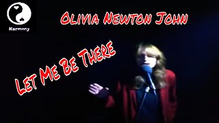 Olivia Newton John - Let Me Be There Cover