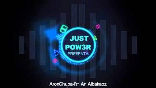 Nuova intro | AronChupa-I'm An Albatraoz