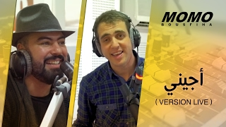 Momo avec Mohamed Reda - Ajini (Version Live) -مومو مع محمد رضا - أجيني