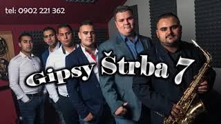 Gipsy Štrba 7 - Careless Whisper