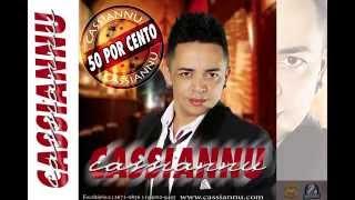 Cassiannu - 50 por cento - Áudio oficial