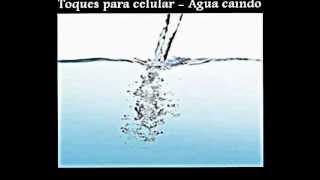 Toques para celular - Agua caindo