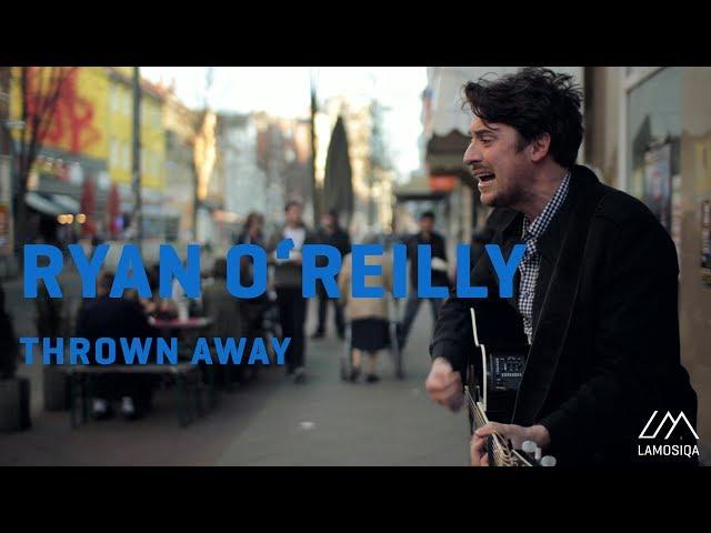 Video en acústico de Ryan O'Reilly - Thrown Away