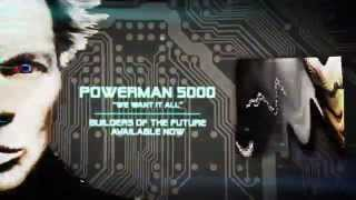 "Powerman 5000 ""We Want It All"" (Unofficial Lyric Video)"