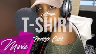 Migos - T-Shirt (Female Cover/Remix by Maria)