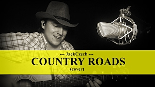 John Denver - Take Me Home, Country Roads - cover by JackCzech