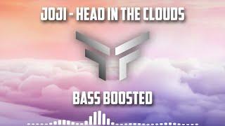 joji - Head In The Clouds (Bass Boosted)