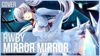 'Mirror Mirror' COVER - RWBY