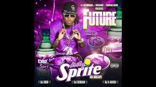 Future - Upper Echelon [Dirty Sprite]
