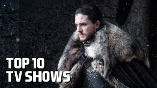 Top 10 Best TV Shows to Watch Now! 2018 width=