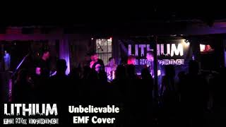 Unbelievable EMF Cover By LITHIUM