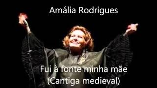 Amália Rodrigues - Fui à fonte minha mãe (Cantiga medieval)