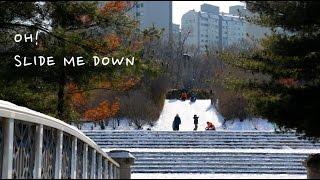 Oh! Slide Me Down