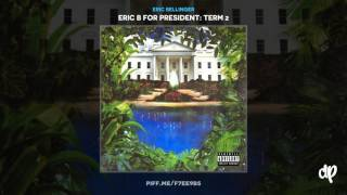 Eric Bellinger - Too Cool: Boujee