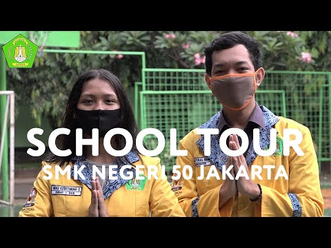 School Tour SMKN 50 Jakarta
