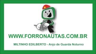 Miltinho Edilberto - Anjo de Guarda Noturno