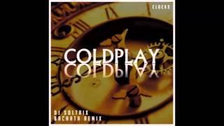 Coldplay - Clocks (DJ Soltrix Bachata Remix)