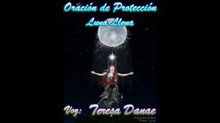 Oracion de proteccion a la  Luna Llena
