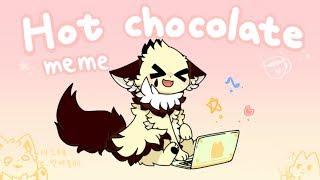 hot chocolate | meme (FlipaClip)