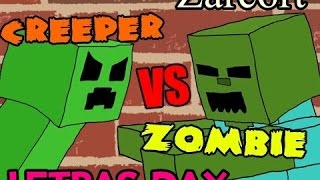 Creepers vs Zombies - Zarcort (LETRA)