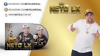 Neto LX - Menina Maluquinha (Agita o Baile) (Áudio Oficial)