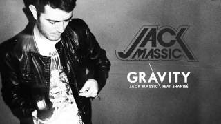 GRAVITY Jack Massic feat. Shanteé (Lyric Video)