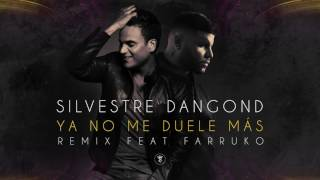 Silvestre Dangond   Ya No Me Duele Ms RemixCover Audio ft  Farruko