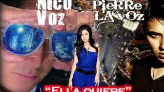 """""""Ella Quiere""""   Pierre La Voz ft Nico Voz. --   Video Clip Coming Soon .."""