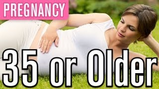 Being Pregnant at 35+ FAQs | Pregnancy