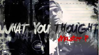 What You Thought - Master P