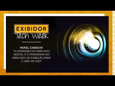 EXIBIDOR Tech Week - Painel EXIBIDOR Abertura