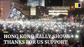 Rally in Hong Kong to thank US for supporting the Human Rights and Democracy Act