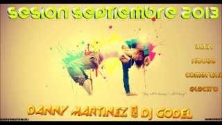 14  Sesion Septiembre 2013 Danny Martinez & Dj Godel)