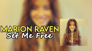 Marion Raven - 'Set Me Free' Lyrics