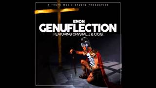 Genuflection By Enon & Crystal J Feat. C.O.G.