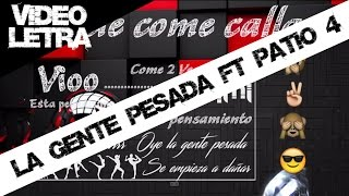 Salsa choke: EL QUE COME CALLAO - La gente pesada ft Patio 4 (Video Lyric) 2015