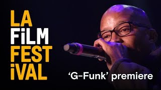 'G-FUNK' premiere & WARREN G live performance at the 2017 LA Film Festival