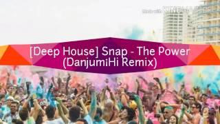 [Deep House] Snap - The Power (Danjum¡Hi Remix)