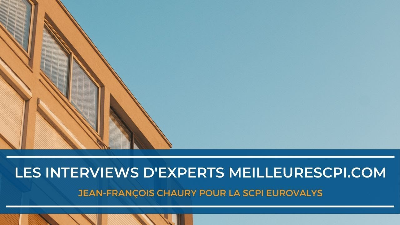 Les interviews d'experts MeilleureSCPI.com - Jean-François Chaury - Advenis REIM