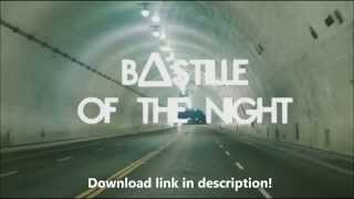 Bastille - Of The Night HQ
